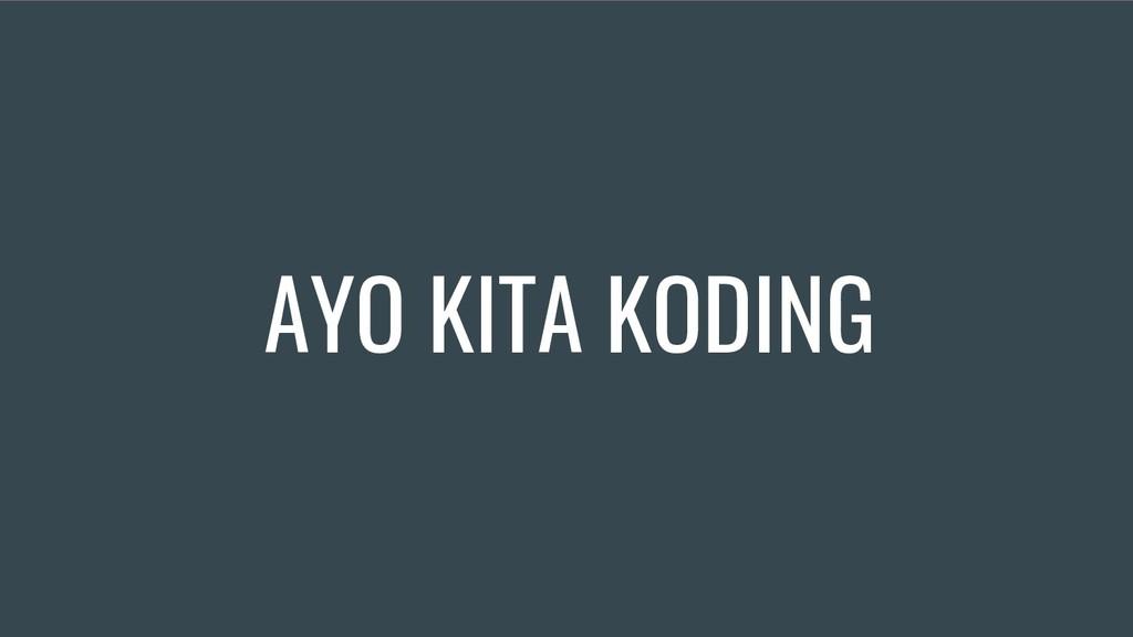 AYO KITA KODING