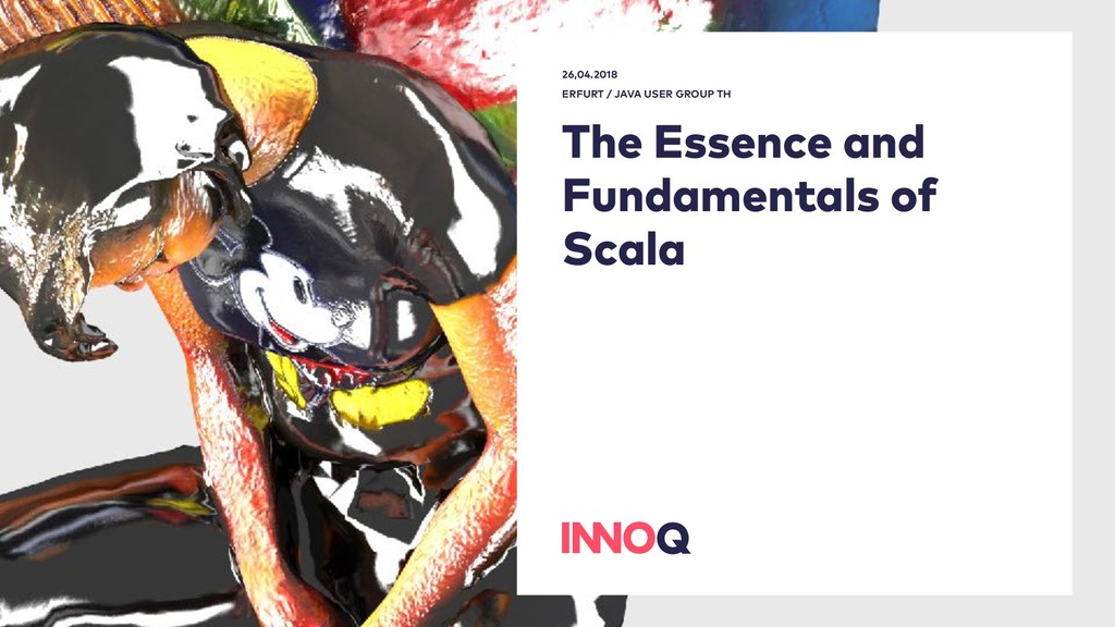 The Essence and Fundamentals of Scala 26,04.201...