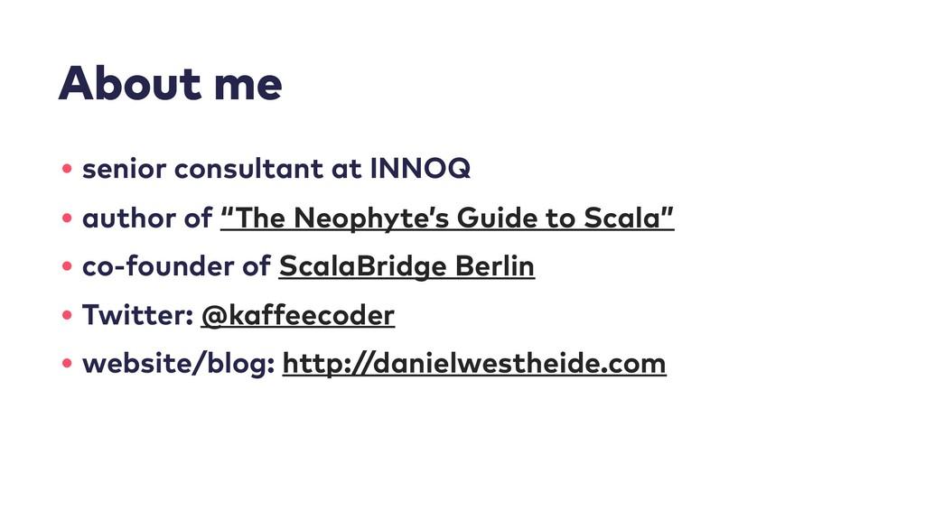 About me • senior consultant at INNOQ • author ...