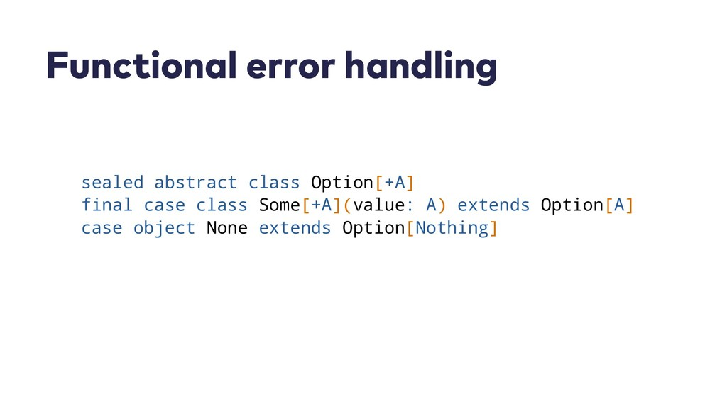 Functional error handling sealed abstract class...