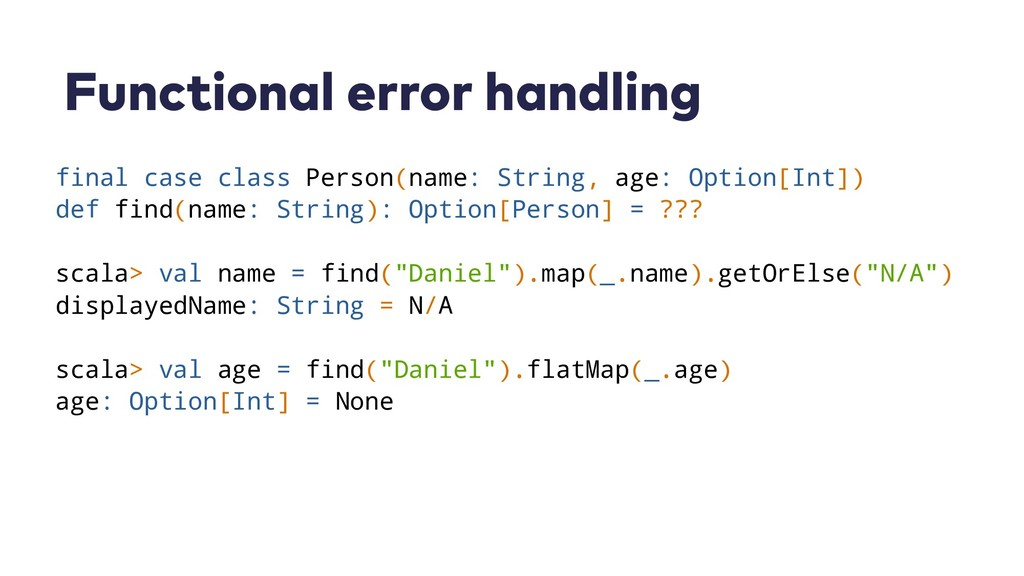 Functional error handling final case class Pers...