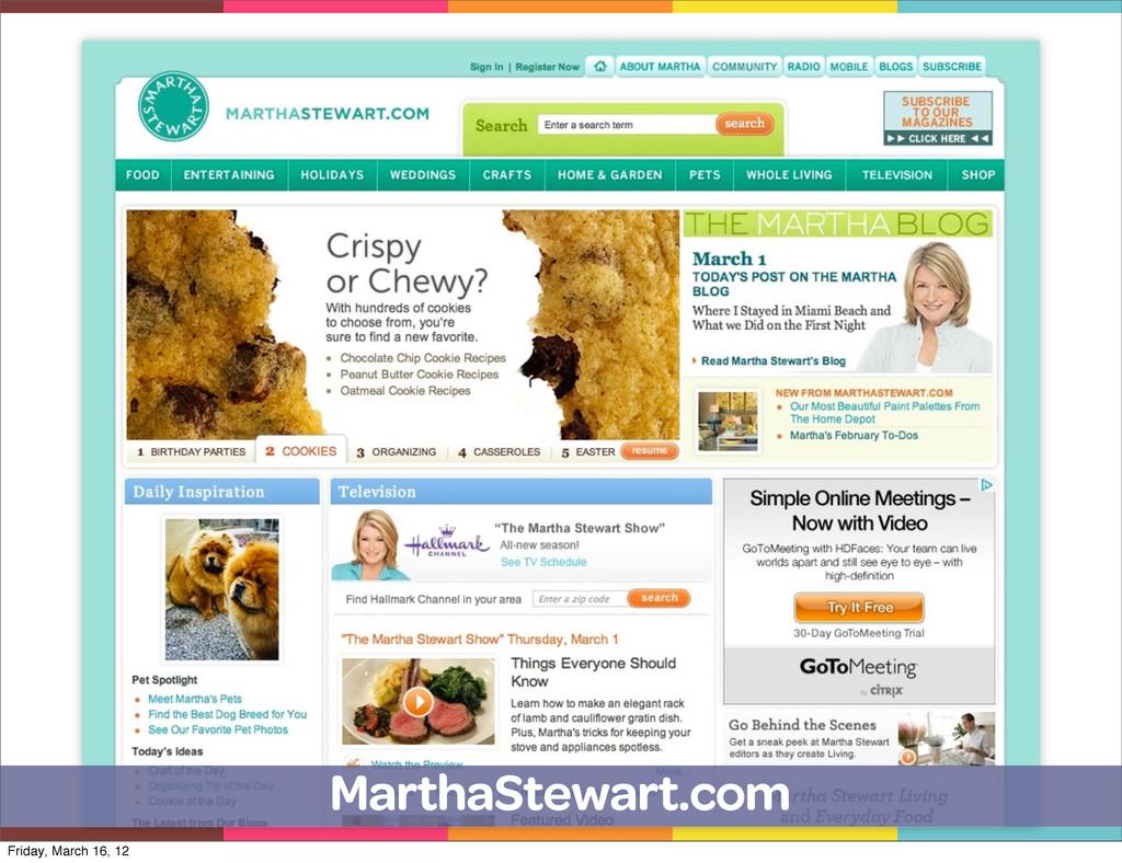 MarthaStewart.com Friday, March 16, 12