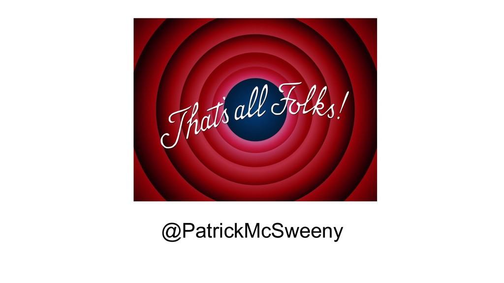 @PatrickMcSweeny