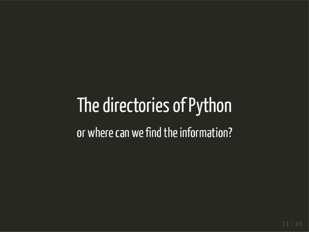 The directories of Python or where can we find ...