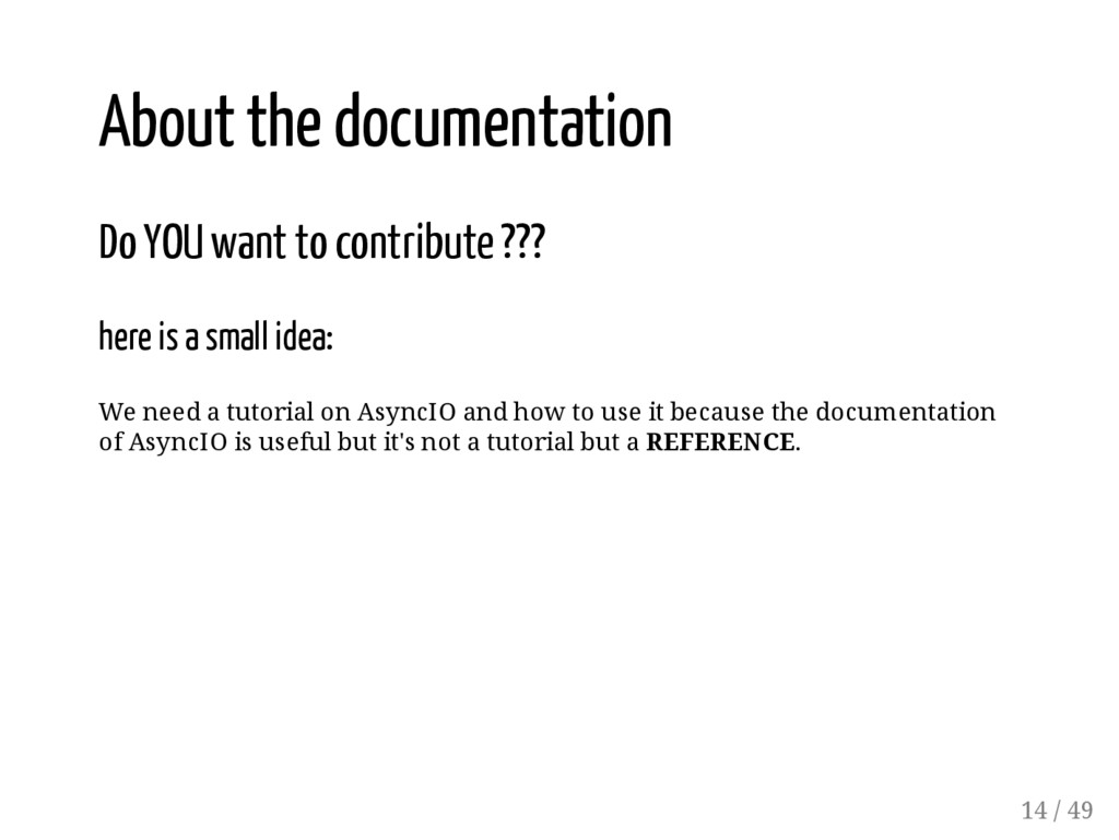 About the documentation Do YOU want to contribu...