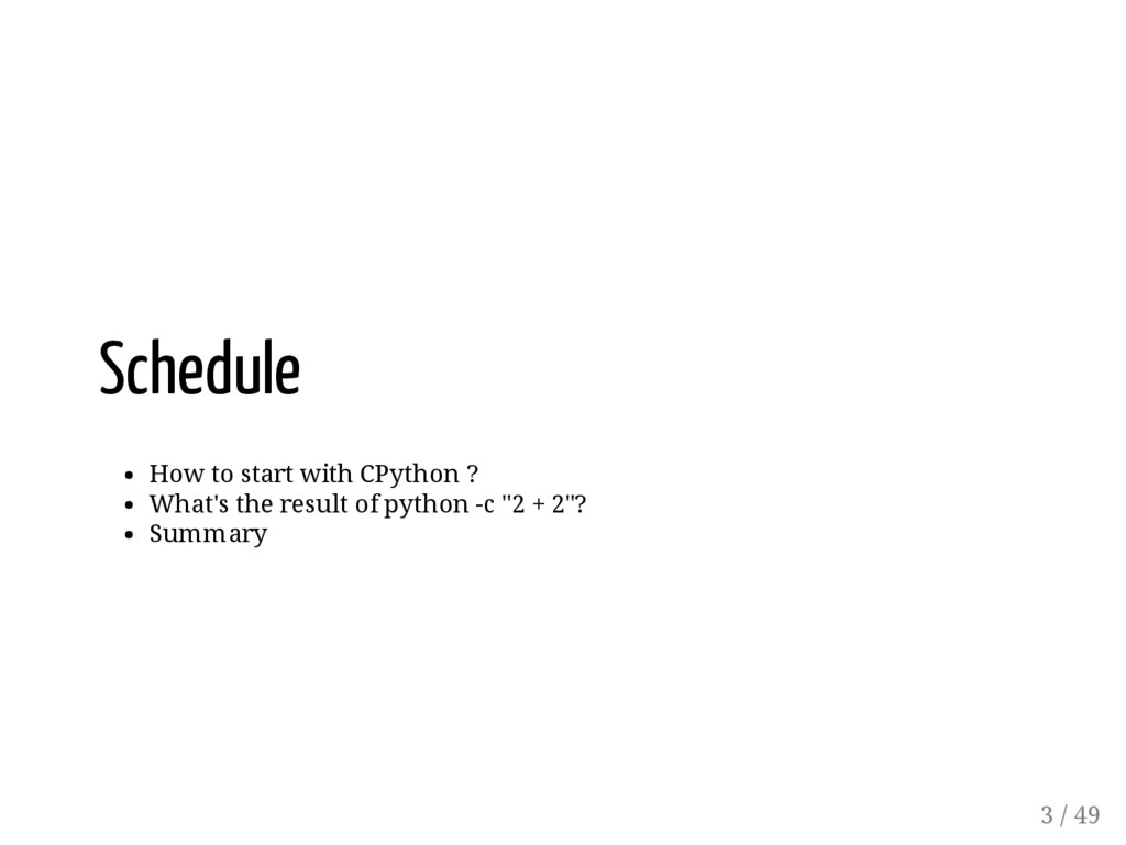 Schedule How to start with CPython ? What's the...
