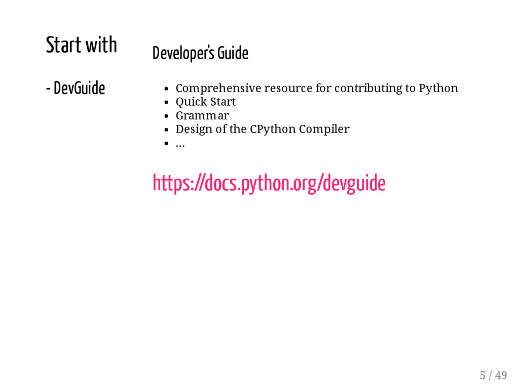 Start with - DevGuide Developer's Guide Compreh...