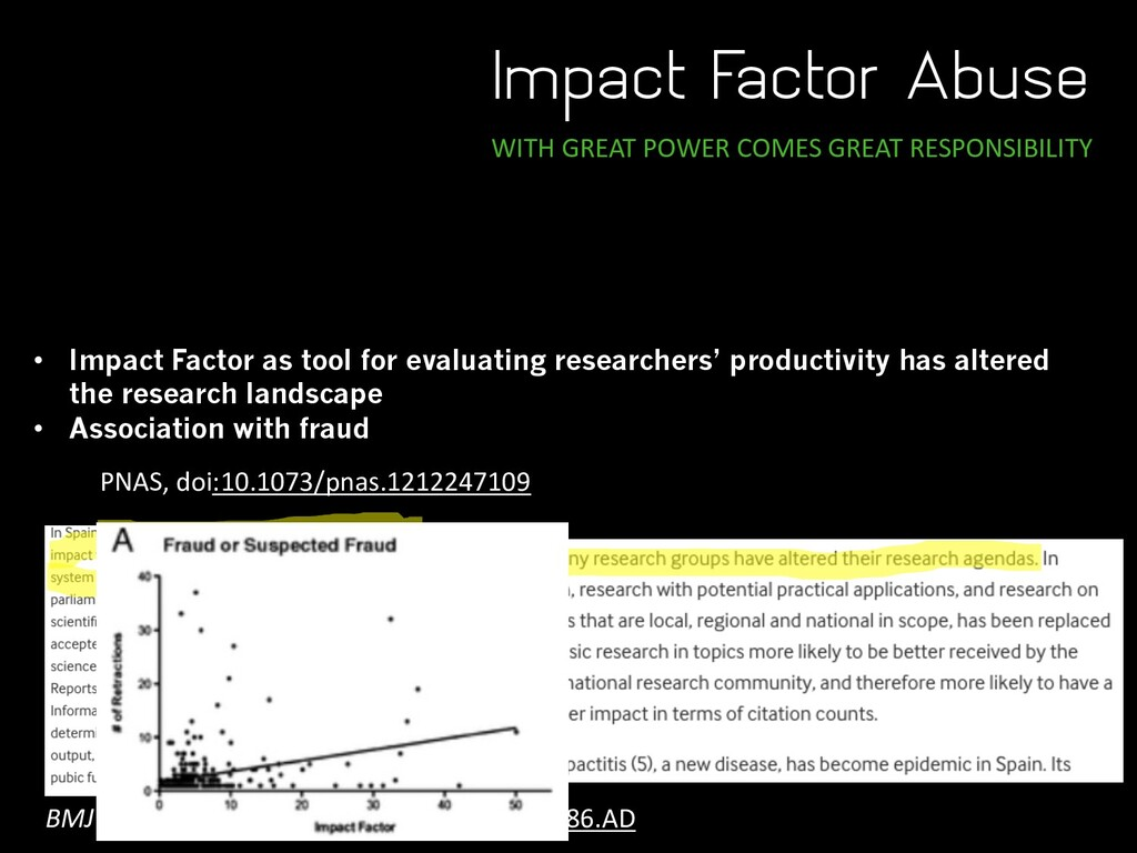 Impact Factor Abuse WITH GREAT POWER COMES GREA...