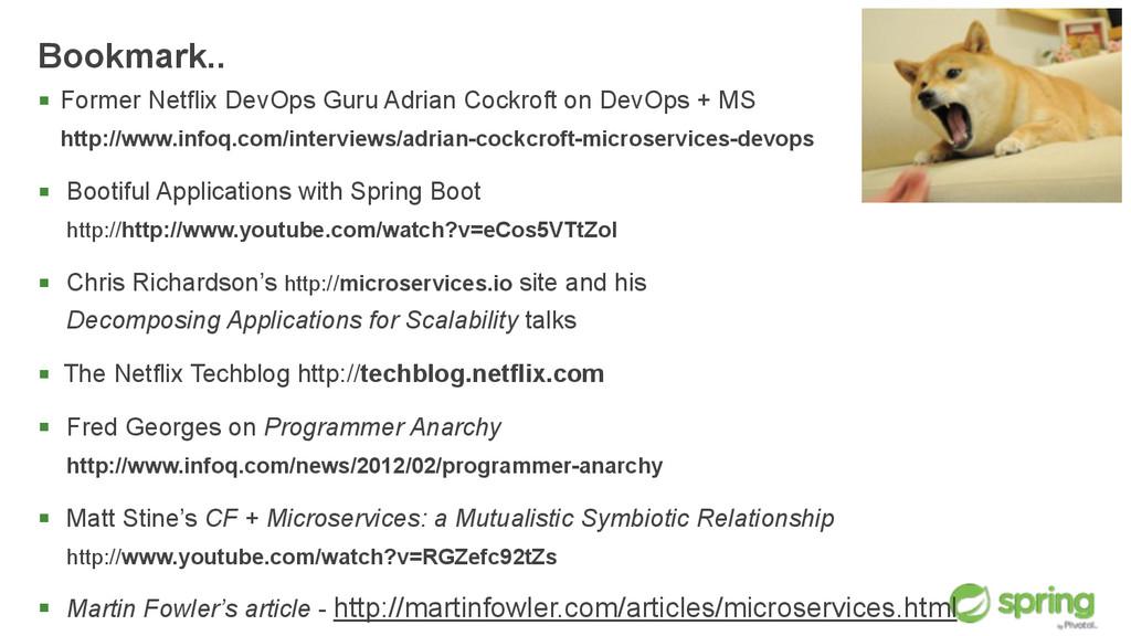Bookmark.. § Former Netflix DevOps Guru Adrian...