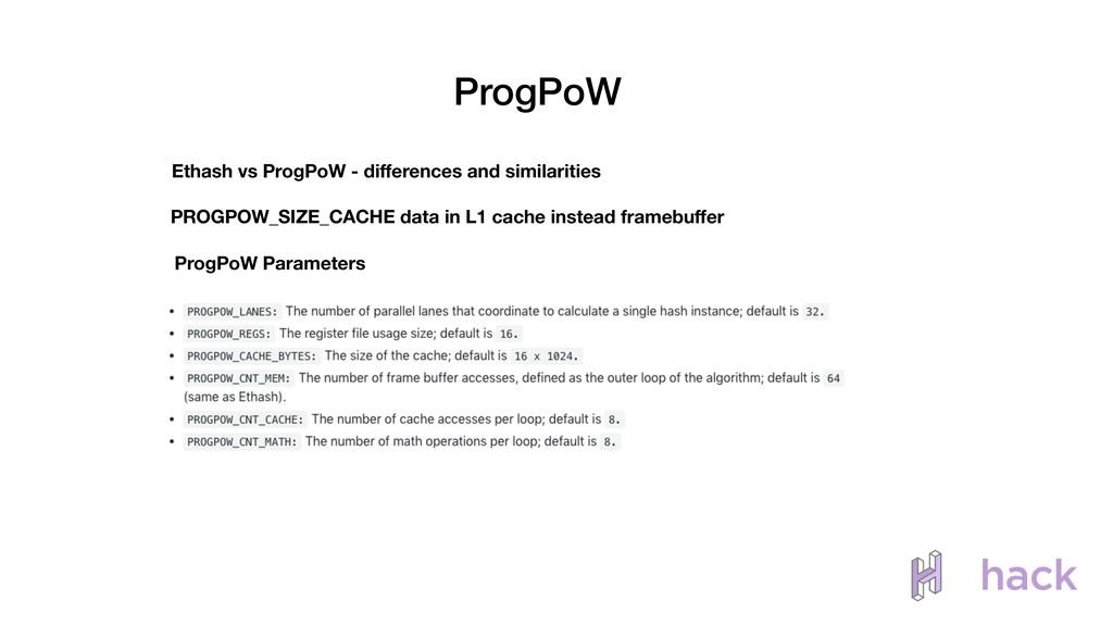ProgPoW Ethash vs ProgPoW - differences and simi...