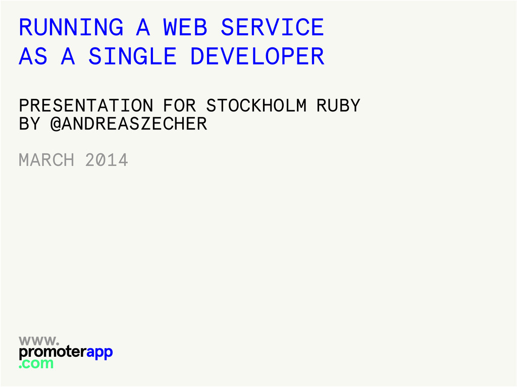 RUNNING A WEB SERVICE AS A SINGLE DEVELOPER PRE...