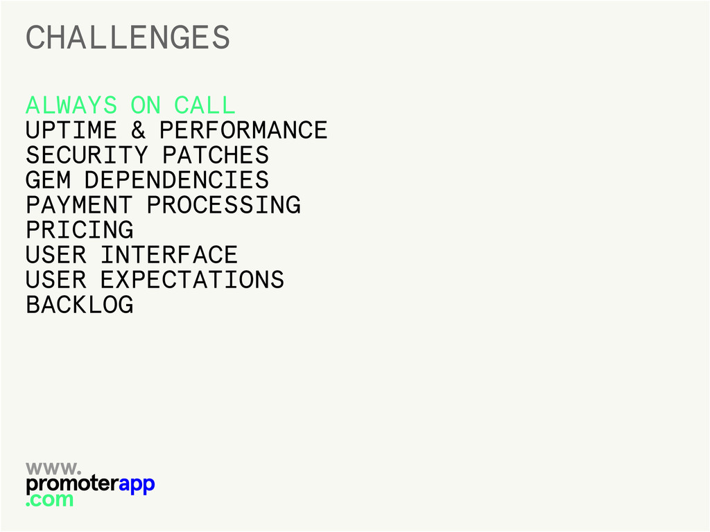 CHALLENGES ALWAYS ON CALL UPTIME & PERFORMANCE ...