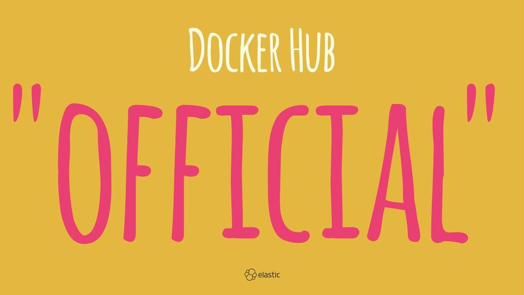 """Docker Hub """"official"""""""