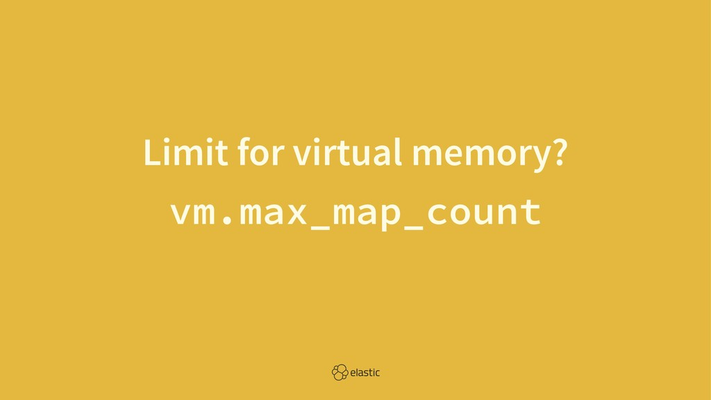 Limit for virtual memory? vm.max_map_count