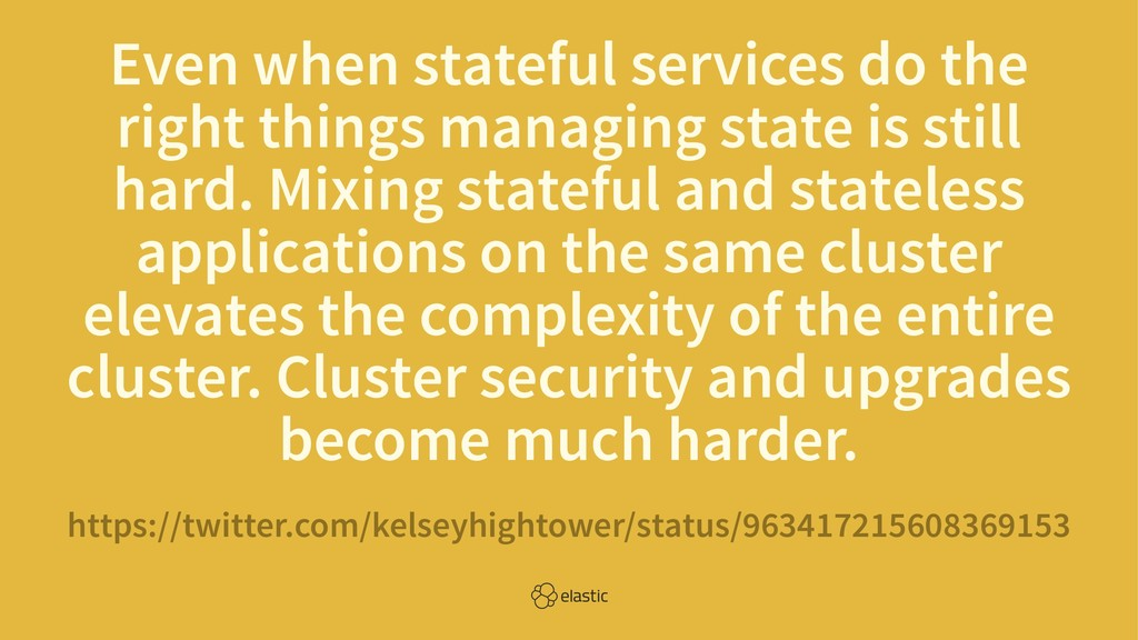 Even when stateful services do the right things...