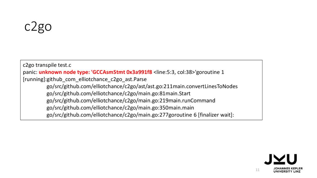c2go 11 c2go transpile test.c panic: unknown no...