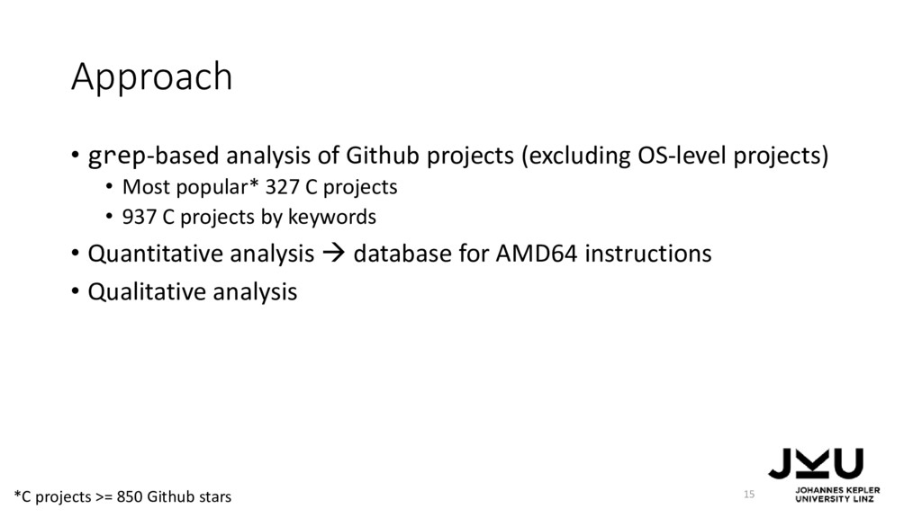 Approach • grep-based analysis of Github projec...