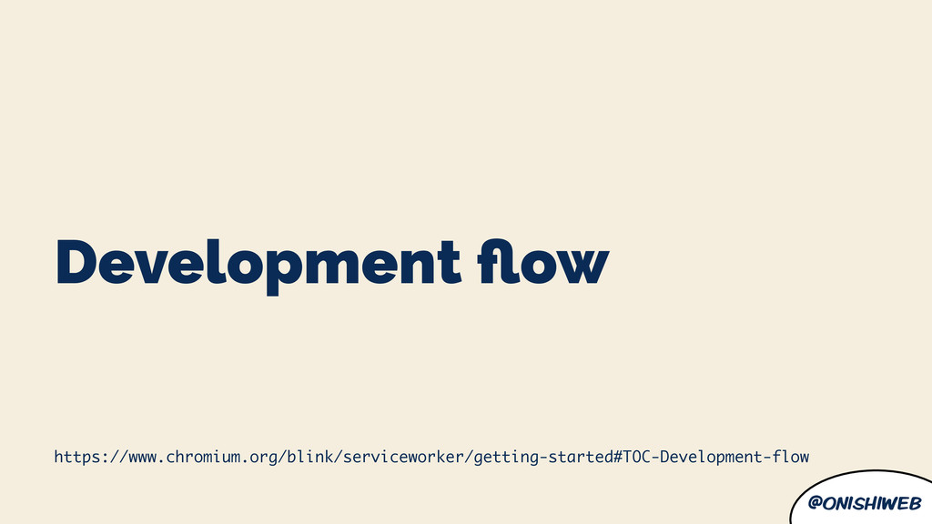 @onishiweb Development flow https://www.chromium...