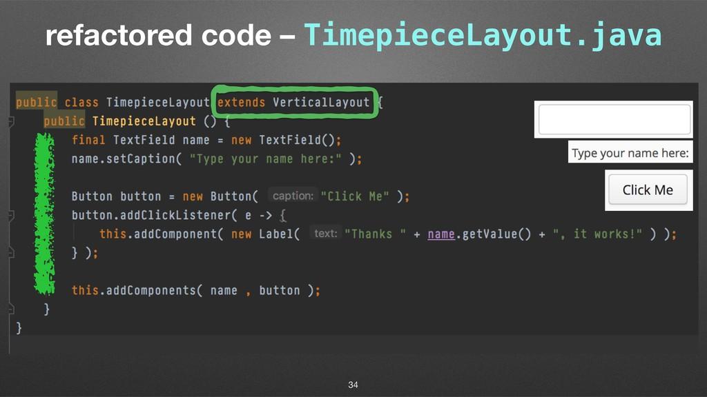 refactored code – TimepieceLayout.java 34