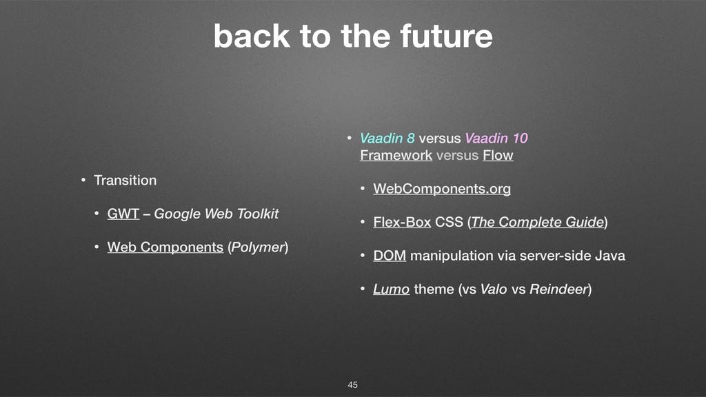 back to the future • Vaadin 8 versus Vaadin 10...