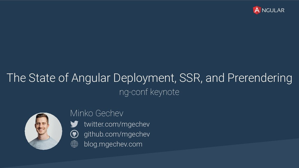 @yourtwitter The State of Angular Deployment, S...