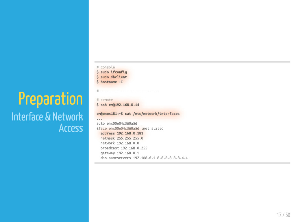 17 / 50 Preparation Interface & Network Access ...