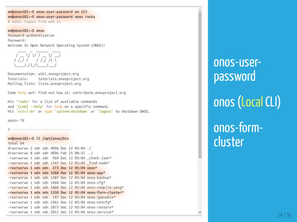 em@onos182:~$ onos-user-password em 123 em@onos...