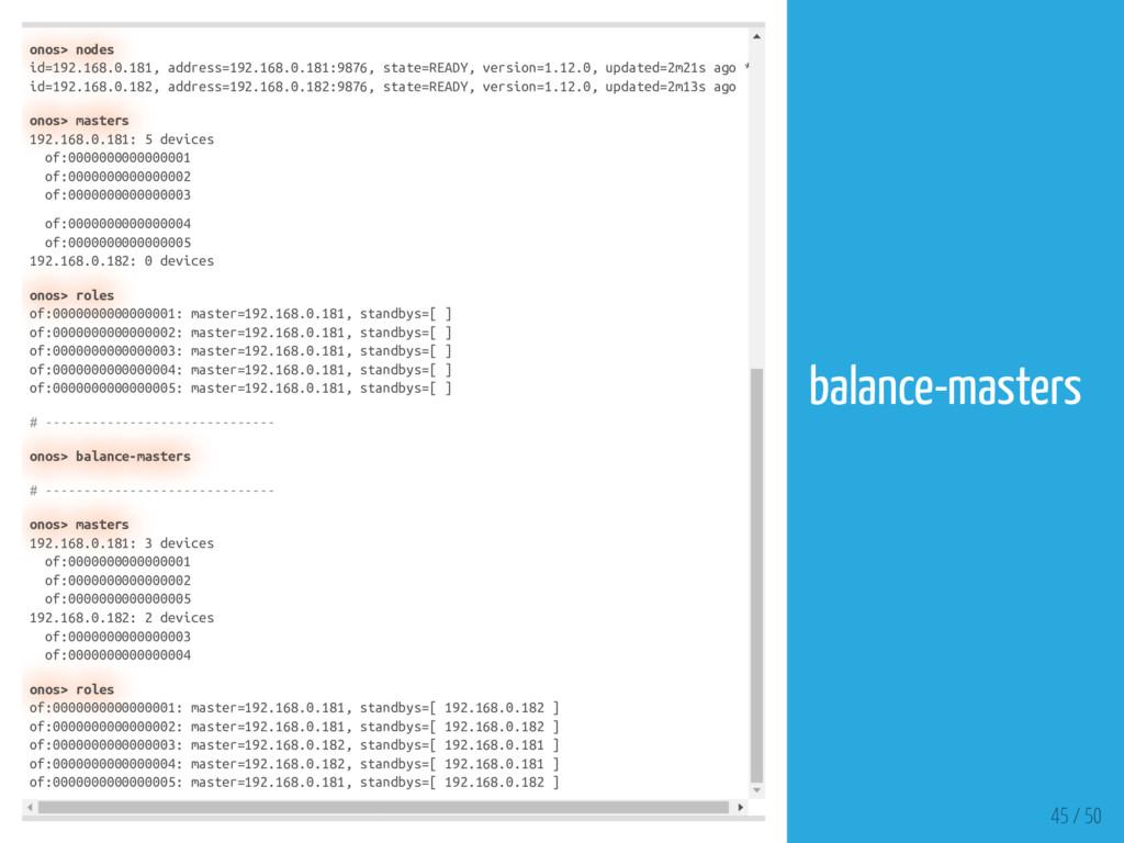 onos> nodes id=192.168.0.181, address=192.168.0...
