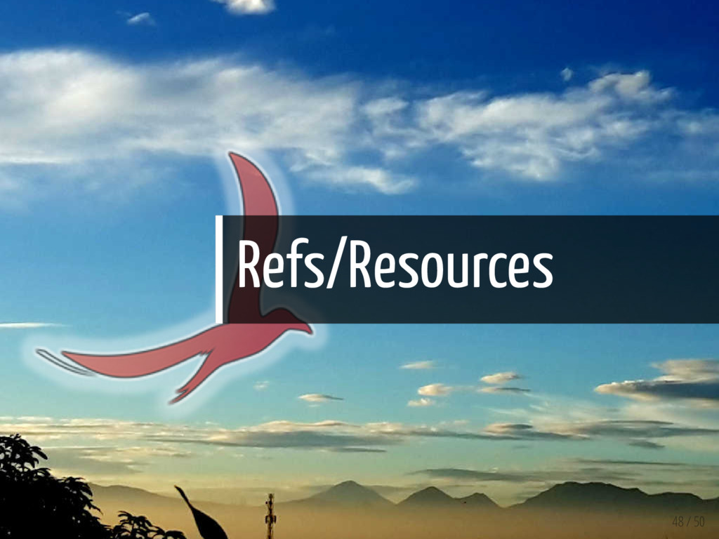Refs/Resources 48 / 50