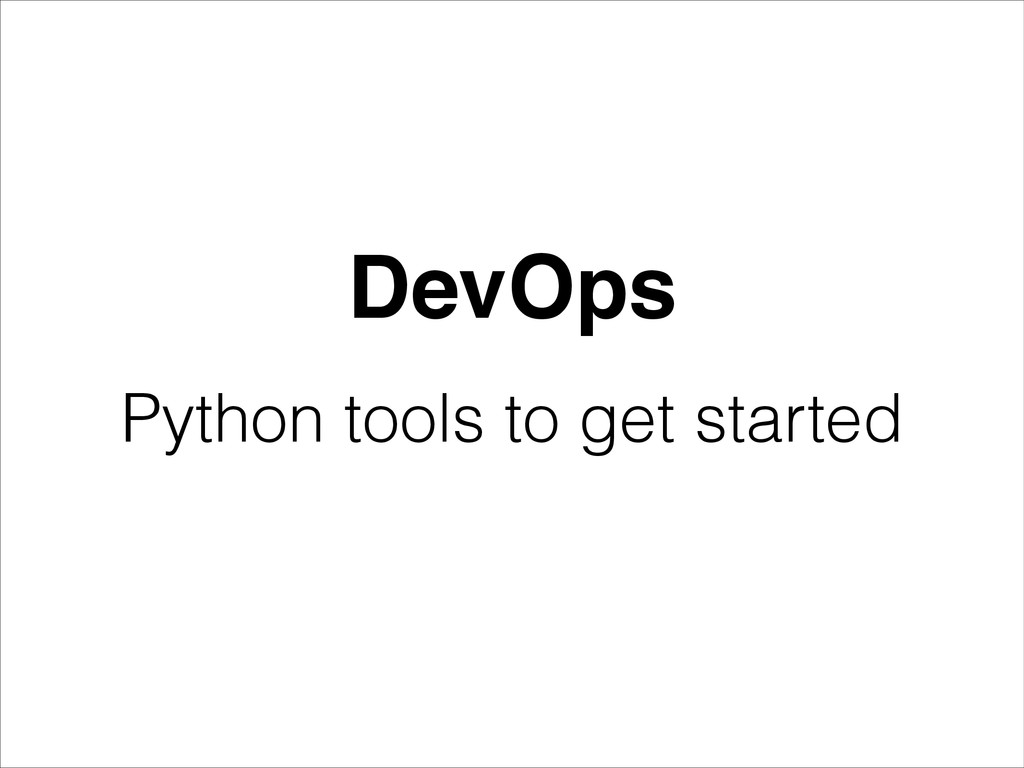 DevOps Python tools to get started
