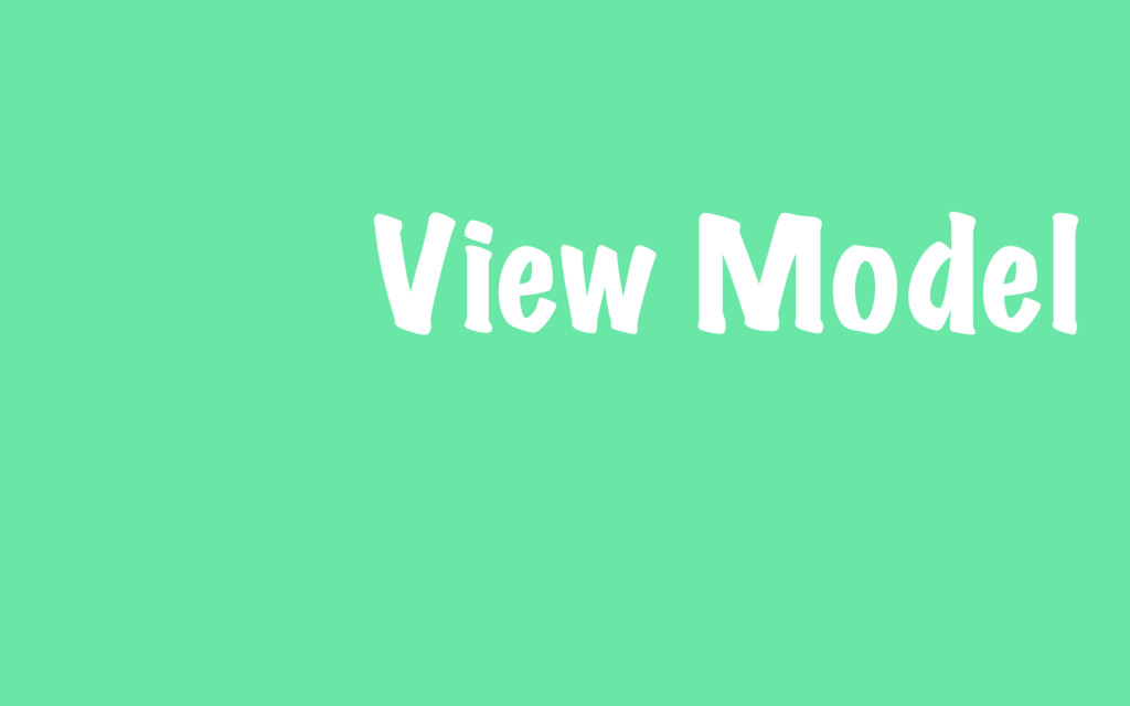 View Model
