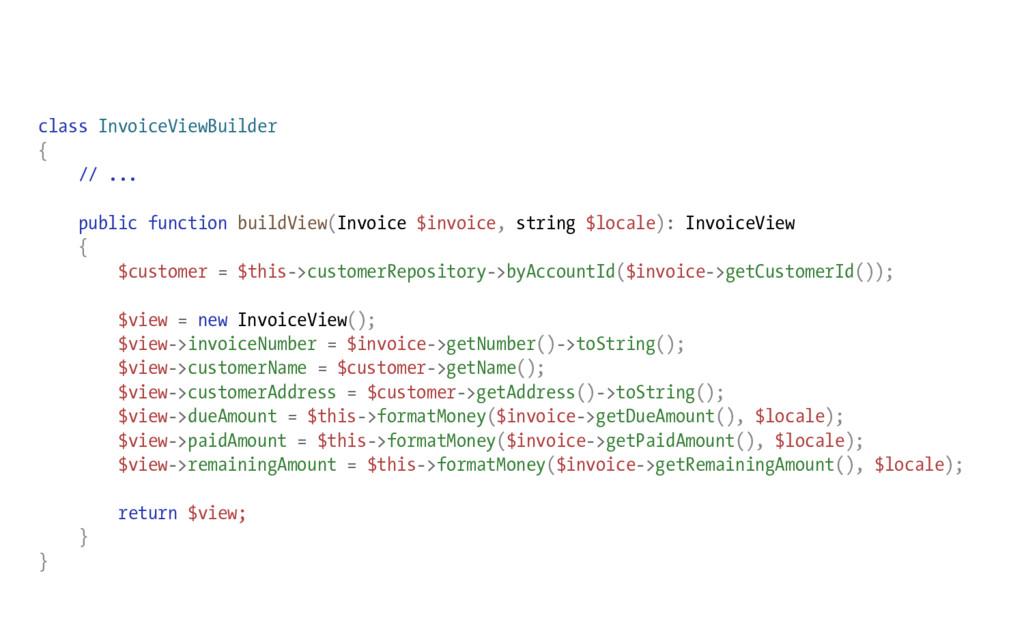 class InvoiceViewBuilder { // ... public functi...