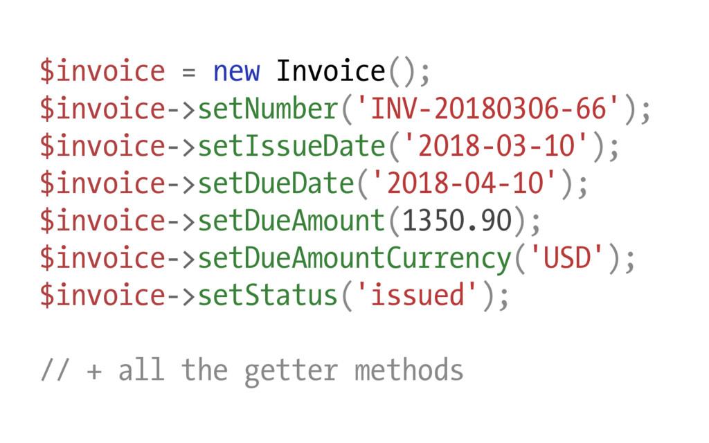$invoice = new Invoice(); $invoice->setNumber('...