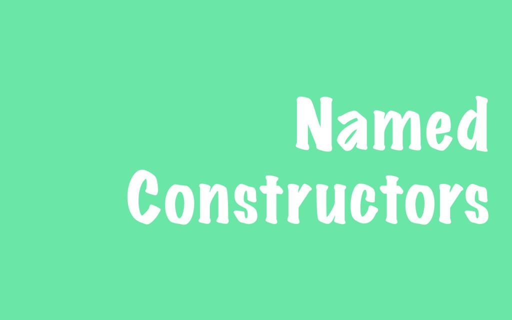 Named Constructors