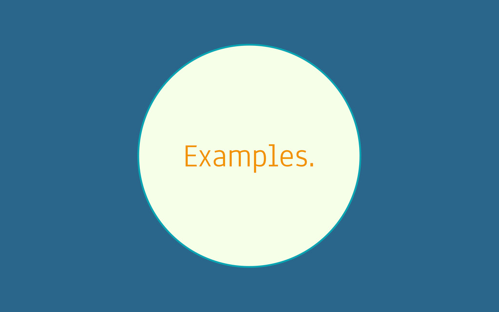 Examples.