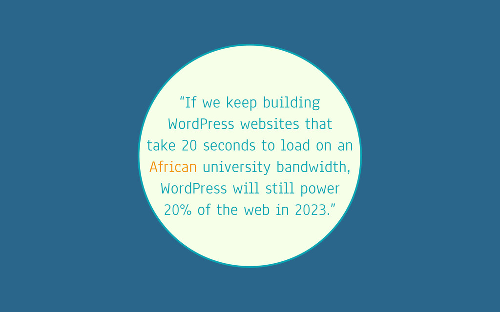 """If we keep building WordPress websites that ta..."