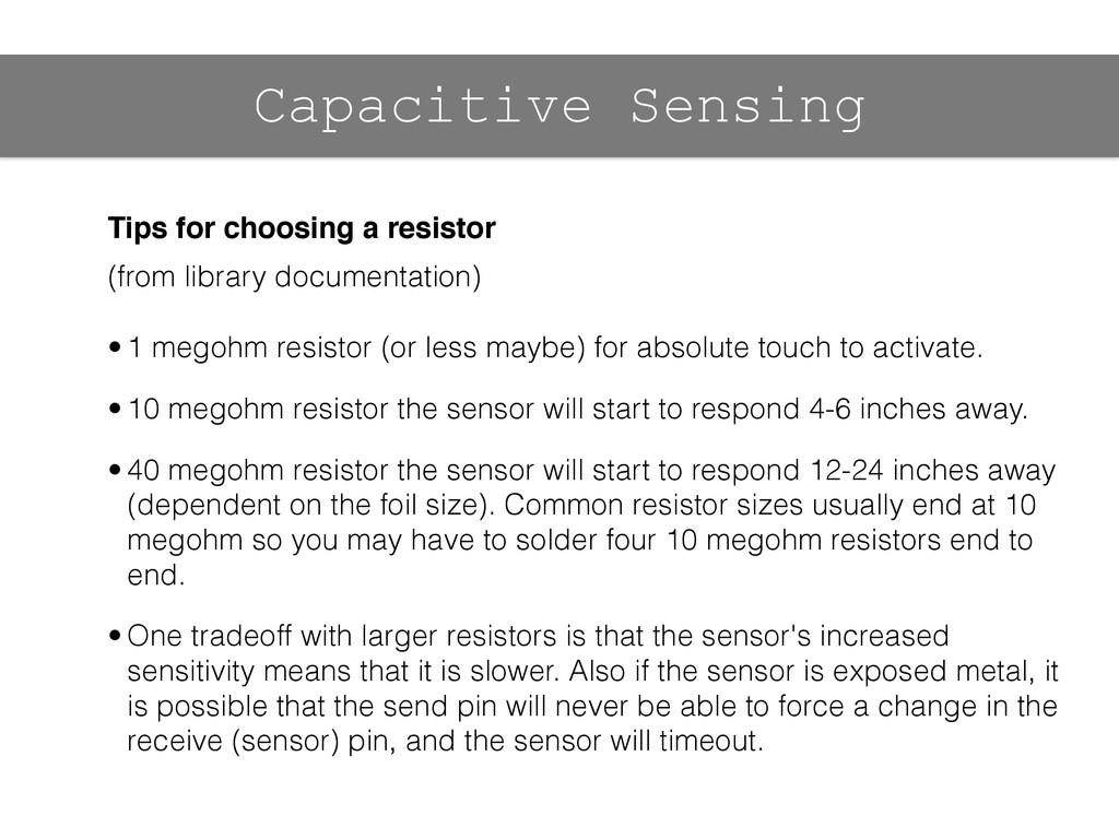 Capacitive Sensing Tips for choosing a resistor...