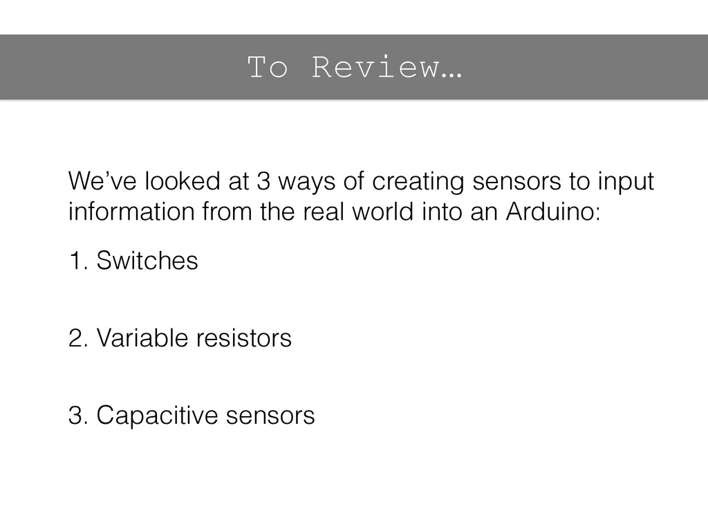 To Review… We've looked at 3 ways of creating s...