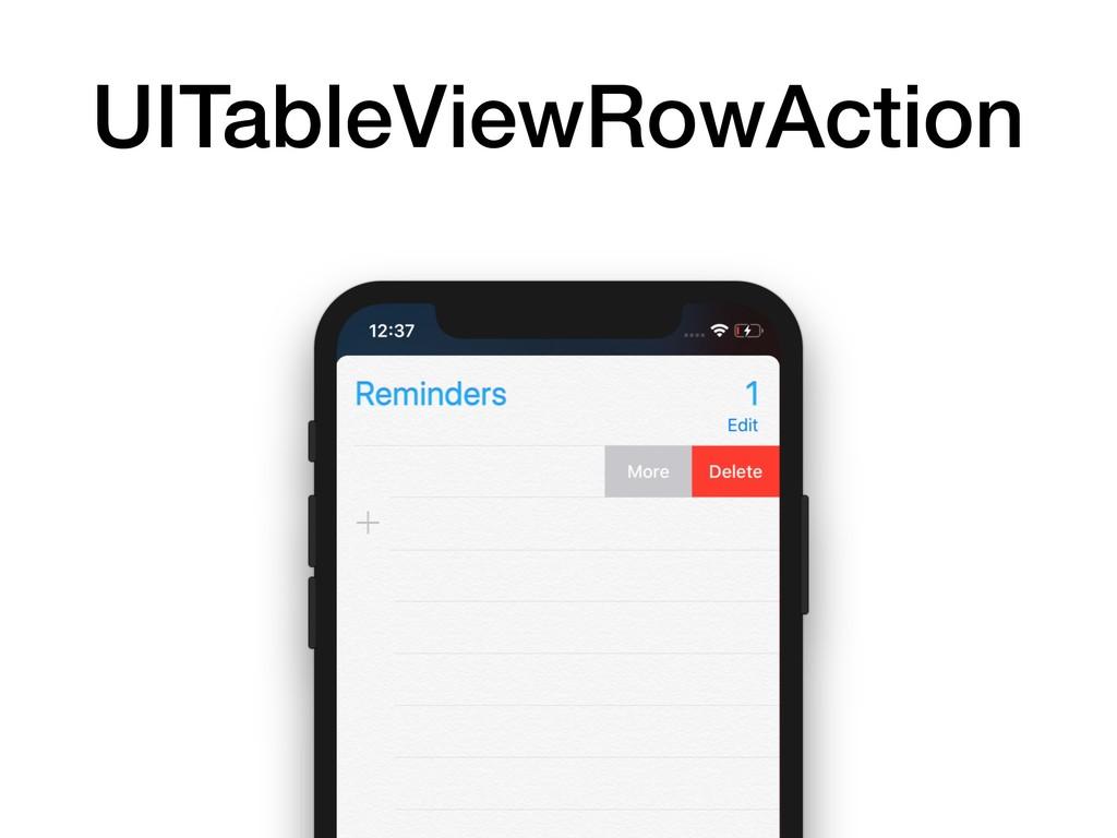 UITableViewRowAction