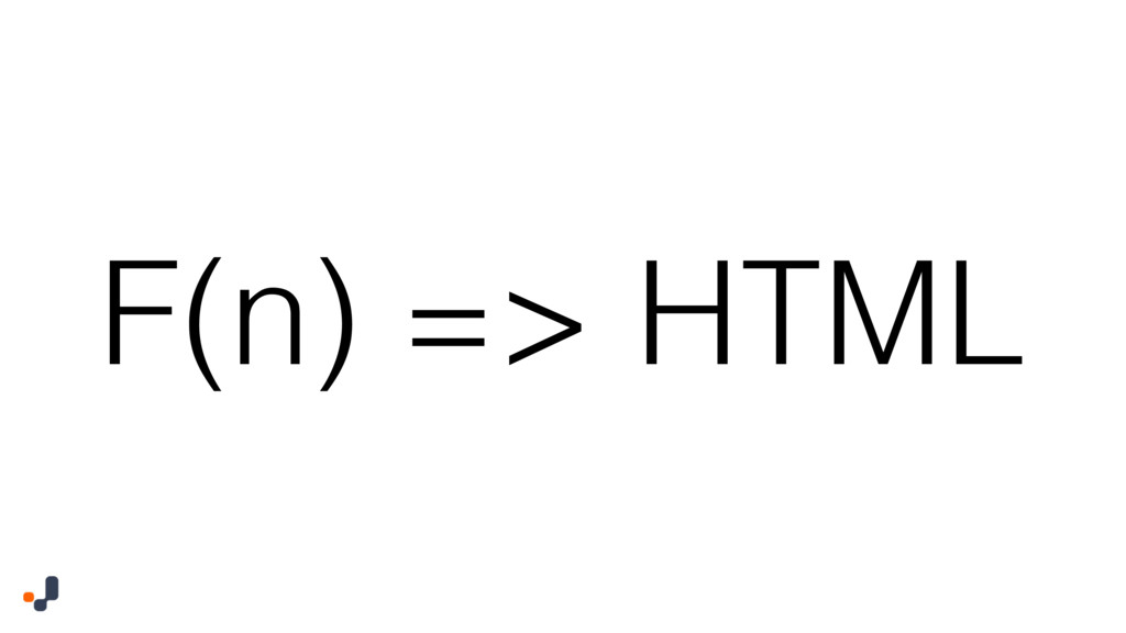 F(n) => HTML