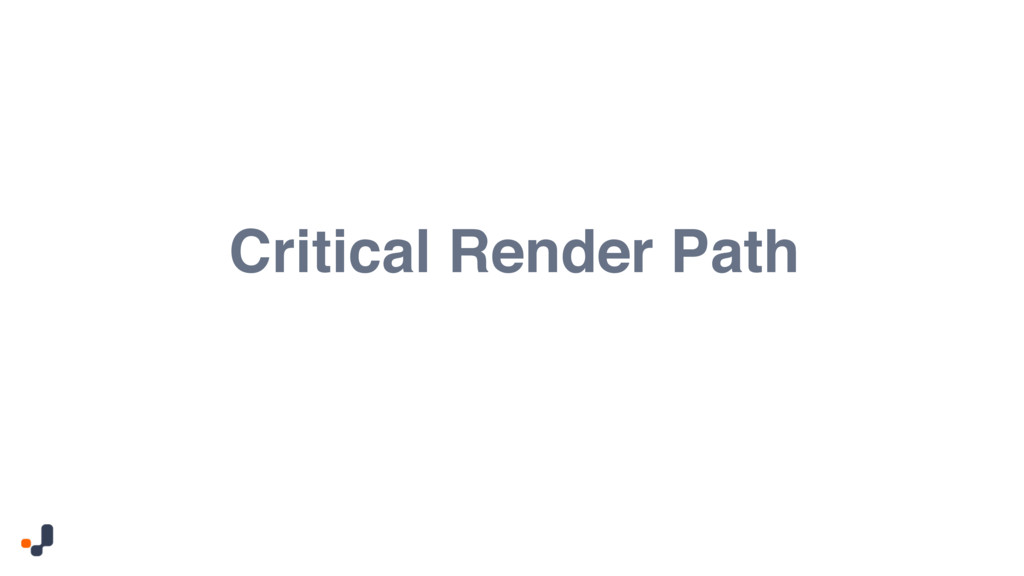 Critical Render Path