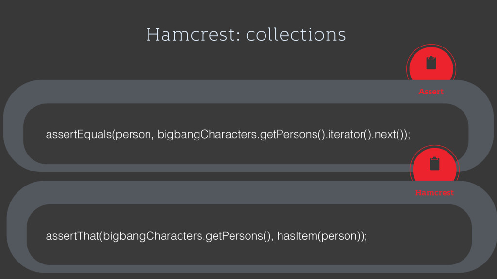 Hamcrest: collections Assert assertEquals(perso...
