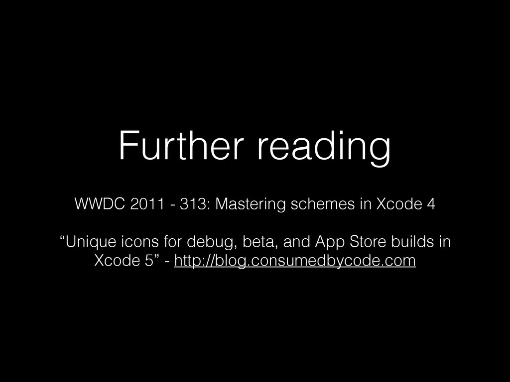 Further reading WWDC 2011 - 313: Mastering sche...