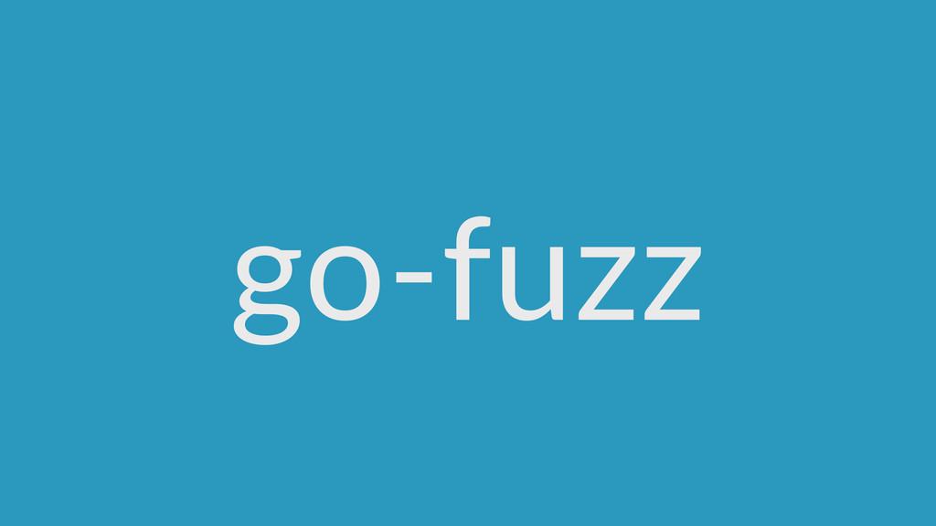 go-‐fuzz