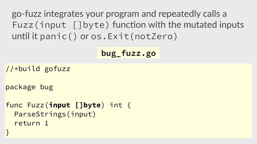 //+build gofuzz package bug func Fuzz(input []b...