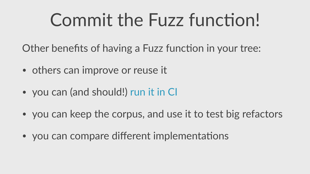 Commit  the  Fuzz  func,on! Other  benefits  of ...