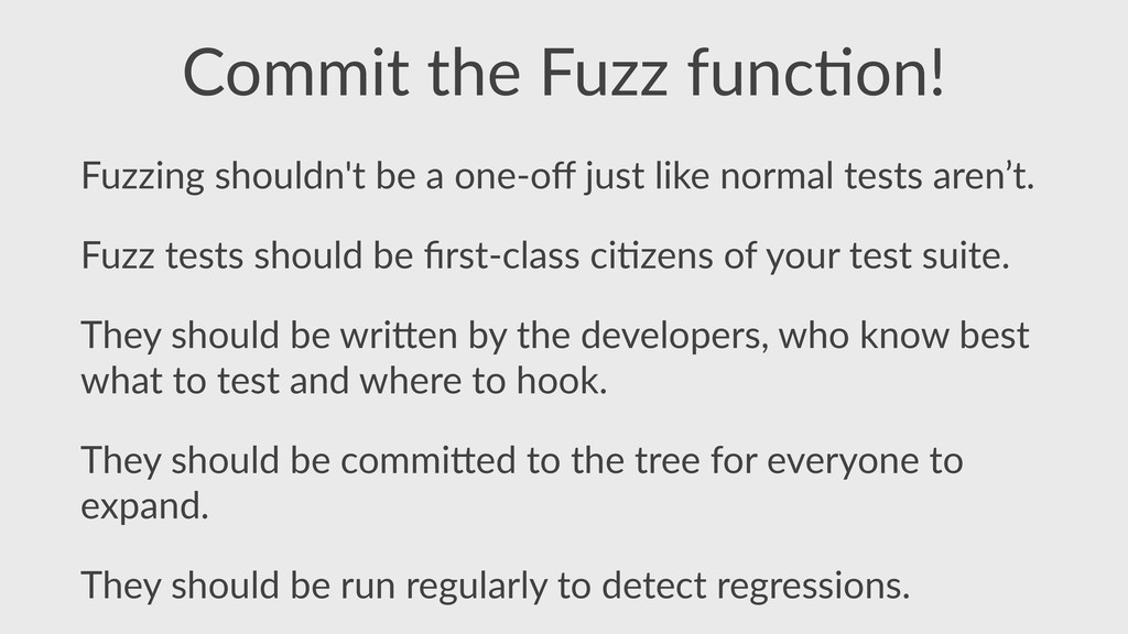 Commit  the  Fuzz  func,on! Fuzzing  shouldn't ...