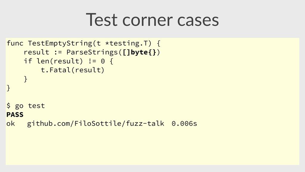 Test corner cases func TestEmptyString(t *tes...