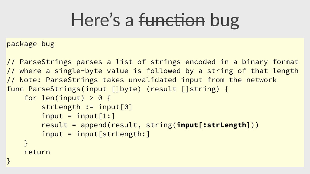 Here's  a  func,on  bug package bug // ParseStr...