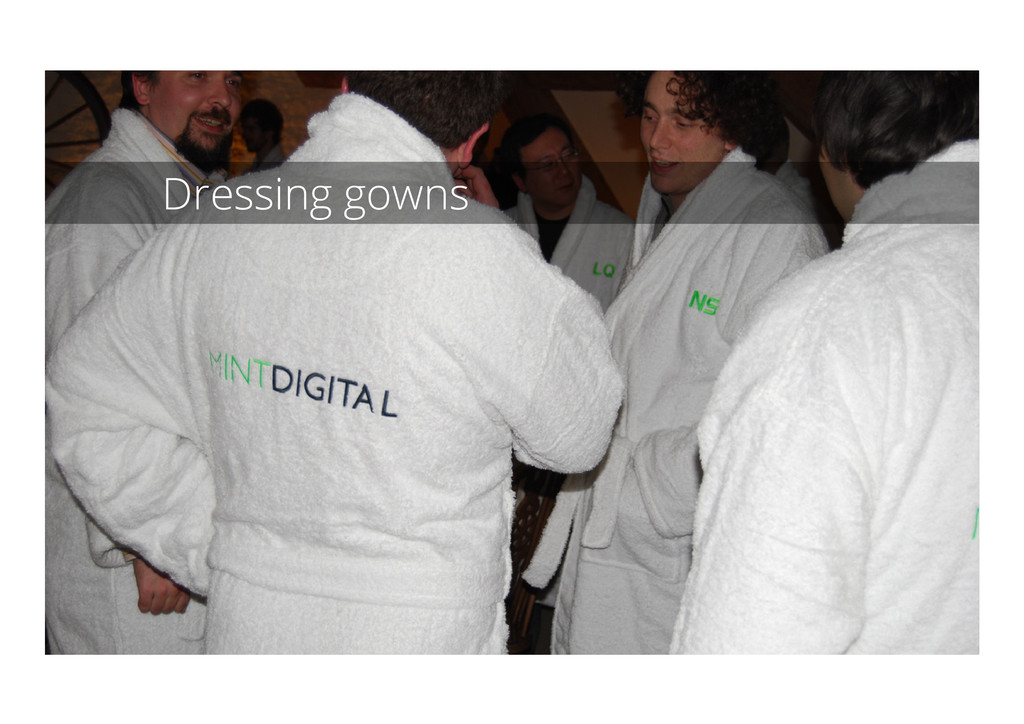 Dressing gowns